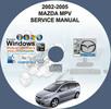 Thumbnail 2002 - 2005 MAZDA MPV SERVICE REPAIR MANUAL
